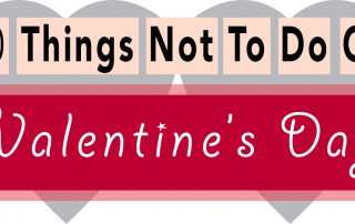 10 Things not to do on valentine's day featured image
