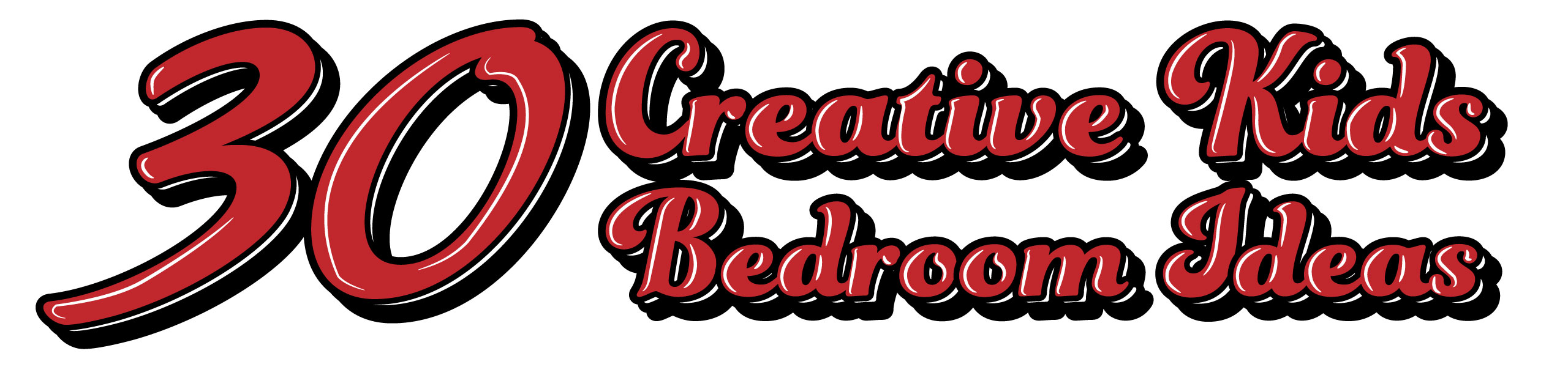 graphic banner which reads 30 creative kids bedroom ideas