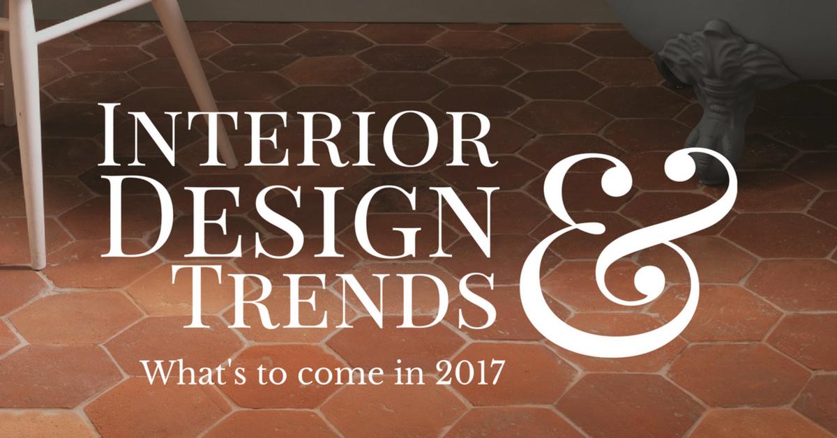 interior design trends for 2017
