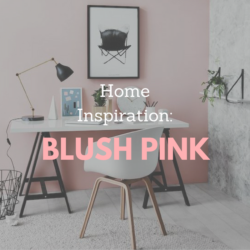 Home Inspiration: Home Inspiration: Decorating With Blush Pink