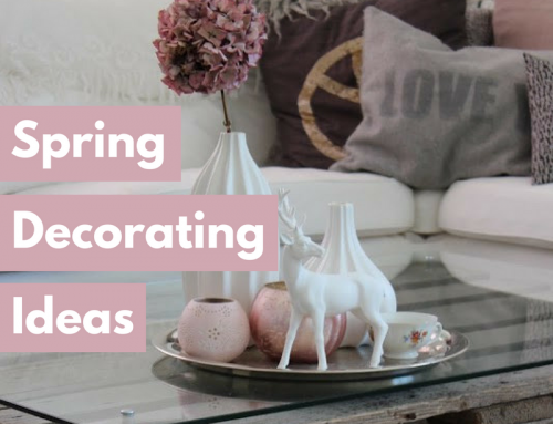 Spring Decorating Ideas: Easy Ways To Refresh Your Home This Season