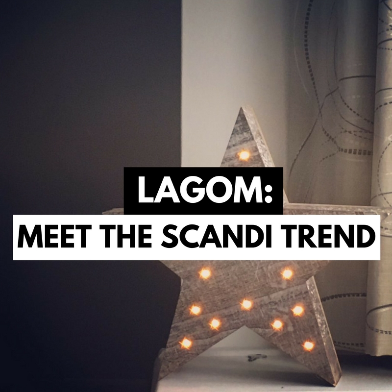 Lagom Meet the Scandi Trend Featured Image