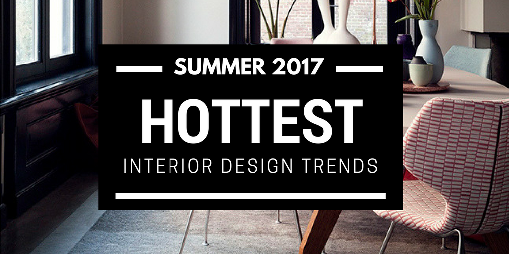 summer hottest interior trends banner image