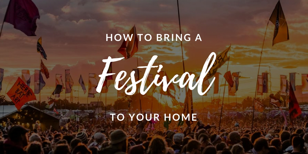 Graphic on how to bring a festival to your home