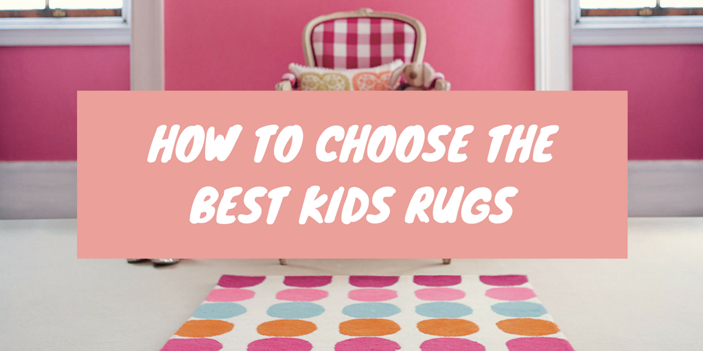 how to choose the best kids rugs banner