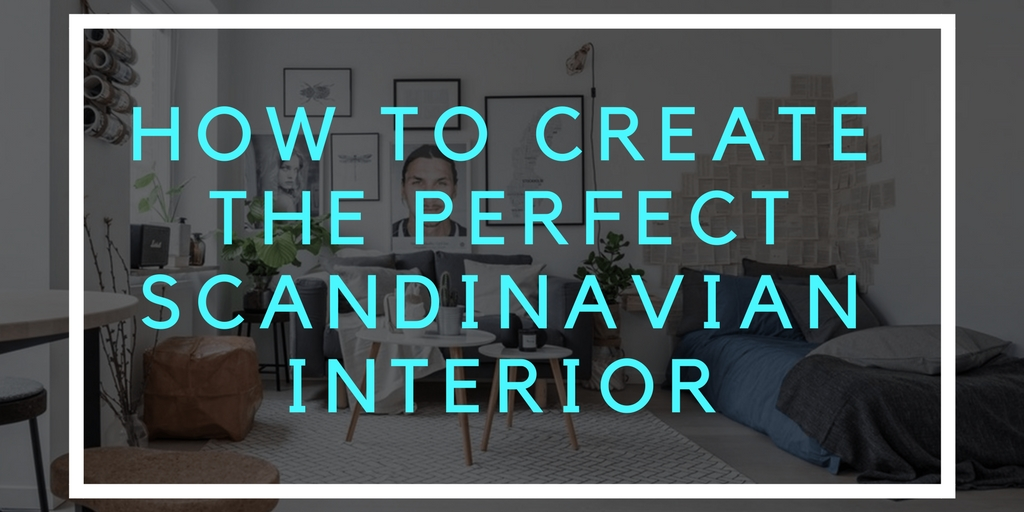 how to create the perfect scandinavian interior graphic