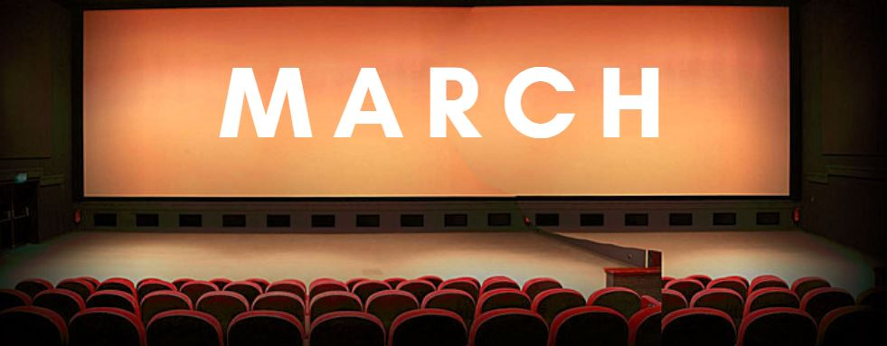 March movies 2018